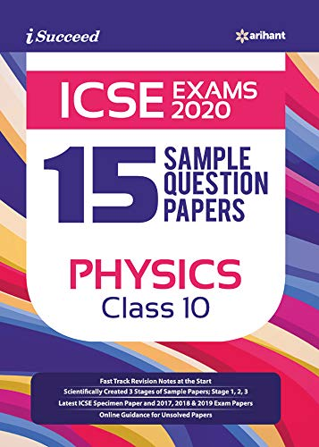 15 Sample Question Papers ICSE Physics Class 10 2019 - 20