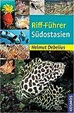 Riff-Führer Südostasien - Helmut Debelius