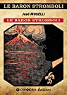 Le baron Stromboli : Le baron Stromboli par Moselli