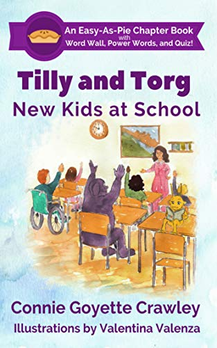 Tilly and Torg -  New Kids At School book cover