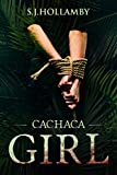 Cachaca Girl (English Edition)