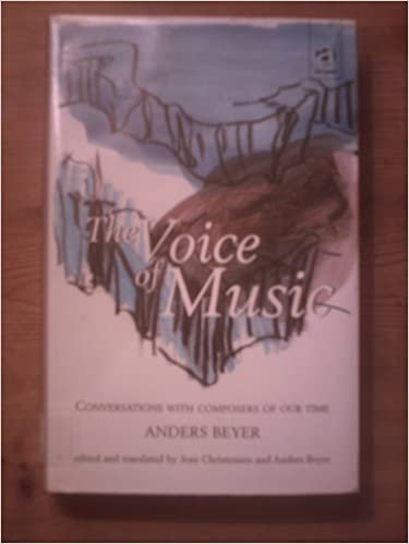 The Voice of Music: Conversations with Composers of Our Time