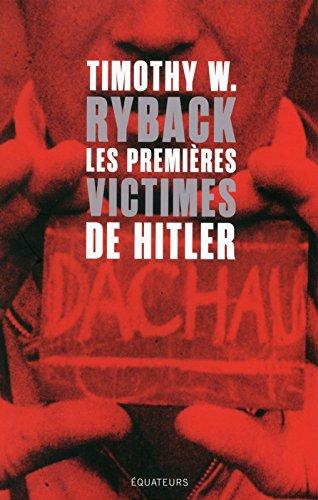 Les premières victimes de Hitler (En quête de justtice)