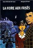 La Foire aux frisés / Jean-Michel Arroyo, Hiron | Arroyo, Jean-Michel. Illustrateur