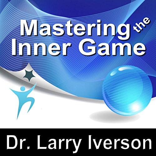 Mastering the Inner Game  Audiolibri