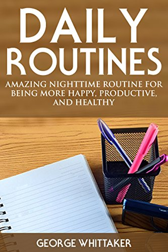 daily-routine-amazing-nighttime-routine-for-being-more-happy-productive-and-healthy-daily-routine-da