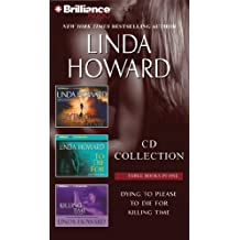 Linda Howard CD Collection: Dying to Please, to Die For, and Killing Time