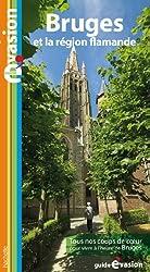 Guide Evasion Bruges et le pays flamand