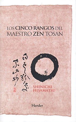 Portada del libro Los cinco rangos del maestro Zen Tosan: Análisis estructural del despertar