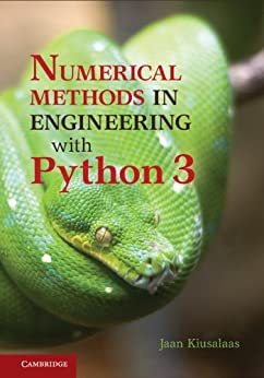 Numerical Methods in Engineering with Python 3 by [Kiusalaas, Jaan]