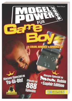 Mogel Power 2004 für Game Boy, Game Boy Color, Game Boy Advance (SP): Riesen-Special zu Pokémon Rubin + Saphir, Riesen-Special zu Yu-Gi-Oh! (Game Boy Cheat)