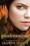 Pandemonium (Delirium Trilogy, Band 2)