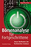 Börsenanalyse für Fortgeschrittene: Neue Methoden der Technischen Analyse