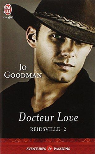 Reidsville, Tome 2 : Docteur Love par Jo Goodman