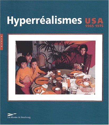 Les Hyperréalismes : USA 1965-1975