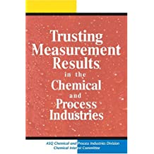 Trusting Measurement Results in the Chemical and Process Industries