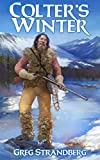 Colter's Winter (The Mountain Man Series Book 1)