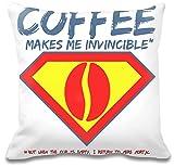 Coffee makes me invincible Kissen
