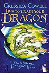How to Train Your Dragon: How to Betray a Dragon's Hero: Book 11 Paperback