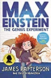 Max Einstein: The Genius Experiment (Max Einstein Series, Band 1)
