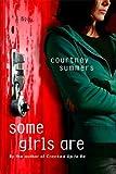 Image de Some Girls Are: A Novel