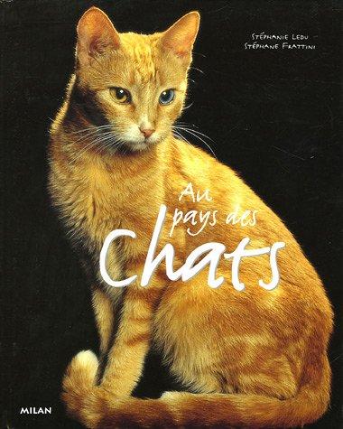 Au pays des chats par Stéphanie Ledu