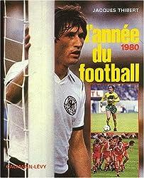 L'Année du football 1980, numéro 8