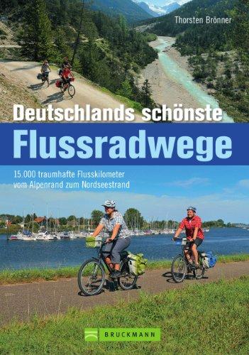 Die schönsten Flussradwege Deutschlands...