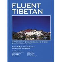 Fluent Tibetan: A Proficiency Oriented Learning System: A Proficiency-orientated Learning System