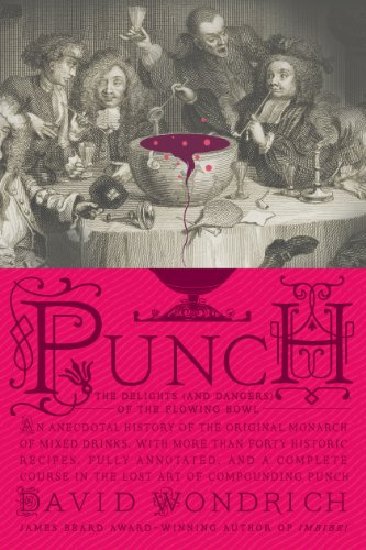 Punch: The Delights (and Dangers) of the Flowing Bowl (English Edition) Punch Bowl Bar