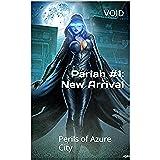 Pariah #1: New Arrival: Perils of Azure City (English Edition)