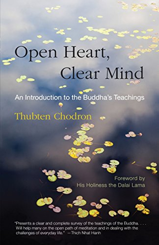 Open Heart Clear Mind por Thubten Chodron