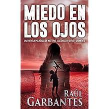 Miedo en los Ojos: Una novela policíaca de misterio, asesinos en serie y crímenes (En español)