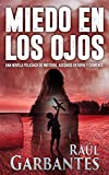 Miedo en los Ojos: Una novela policíaca de misterio, asesinos en serie y crímenes