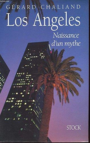 Los Angeles par Gérard Chaliand