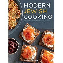 Modern Jewish Cooking: Recipes & Customs for Today's Kitchen (English Edition)