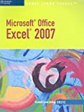 Microsoft® Office Excel 2007: Illustrated Brief, Spanish Version (Illustrated Series)
