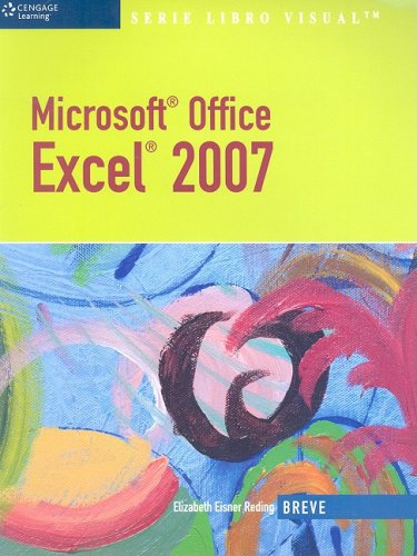 Microsoft Office Excel 2007 (Illustrated Series)