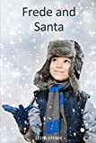Frede and Santa (FOUR SEASONS, Band 1)