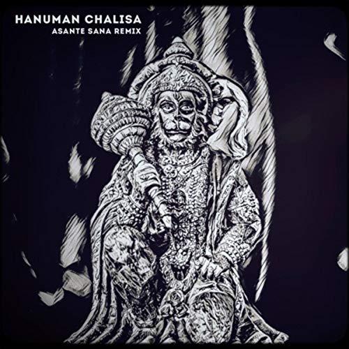 Hanuman Chalisa (Asante Sana Remix)