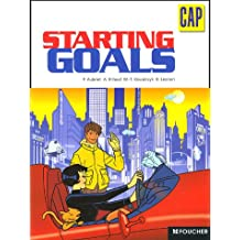 Anglais CAP Starting Goals (Ancienne Edition)
