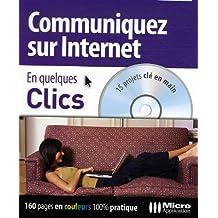 Communiquez sur Internet (1Cédérom)