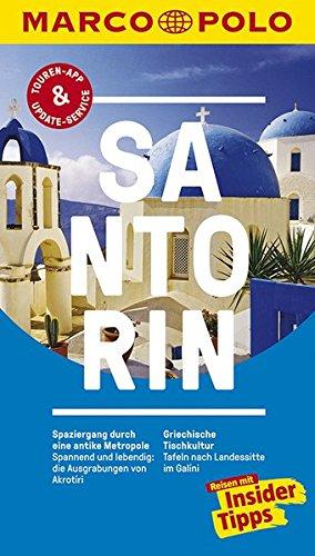 Preisvergleich Produktbild MARCO POLO Reiseführer Santorin: Reisen mit Insider-Tipps. Inklusive kostenloser Touren-App & Update-Service
