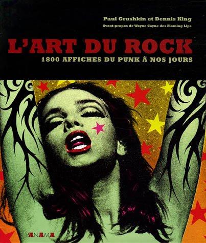 L'art du rock : 1800 Affiches du Punk à nos jours