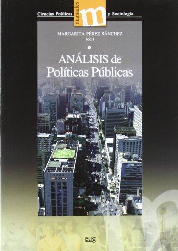 Análisis de políticas públicas (Manuales Major/ Ciencias Políticas y Sociología)