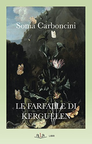 Le farfalle di Kerguélen (Narrativa)