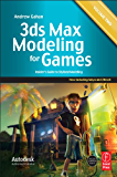 3ds Max Modeling for Games: Volume II: Insider's Guide to Stylized Game Character, Vehicle and Environment Modeling: 2