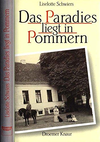 Das Paradies liegt in Pommern.