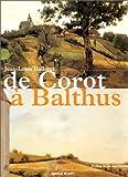 De Corot à Balthus : Un siècle de grands peintres dans la Nièvre pour une appréhension de la peinture de paysage aux XIXe et XXe siècles