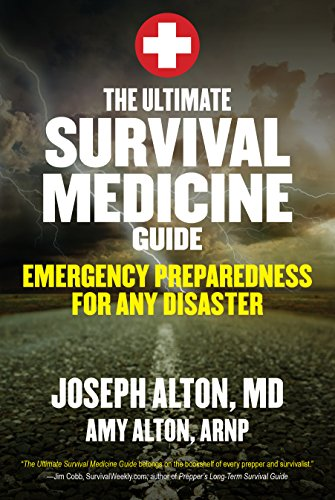 The Ultimate Survival Medicine Guide: Emergency Preparedness for ANY Disaster (English Edition) por Joseph Alton
